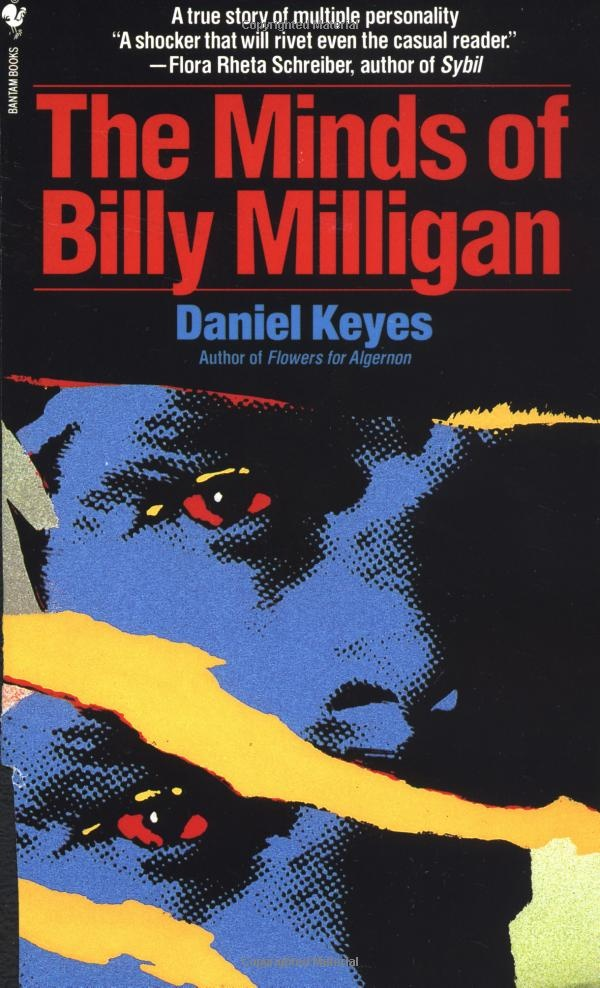 The Minds of Billy Milligan by Daniel Keyes.  This book proves that real life is more interesting and unbelievable than any novel.