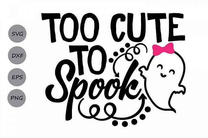 Too Cute To Spook Svg Halloween Svg Ghost Svg Spooky Svg 130842 Svgs Design Bundles Svg Kids Silhouette Design Studio Svg