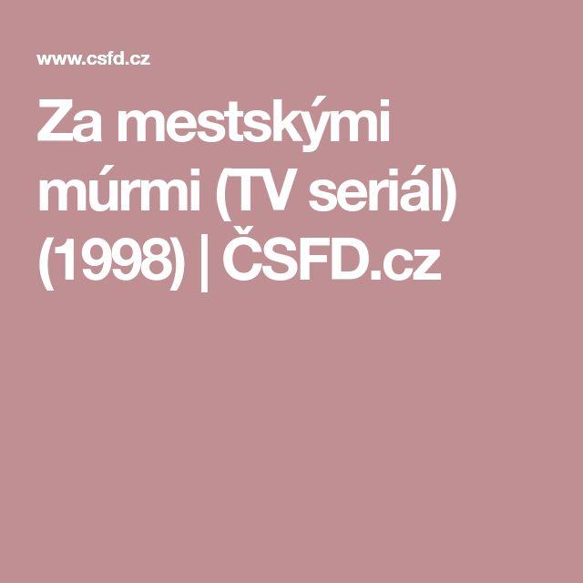 Za mestskými múrmi (TV seriál) (1998)   ČSFD.cz