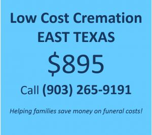 Direct Cremation Services in East Texas - $895