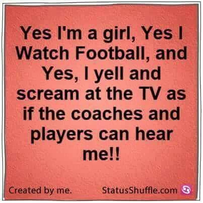 This girl loves screaming at the TV during football games!                                                                                                                                                                                 More