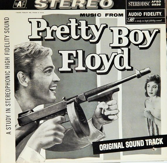 "Pretty Boy Floyd 12"" Vinyl Lp Original Soundtrack (1960 music Del Serino and William Sanford) Cult Gangster film; very rare stereo version!"