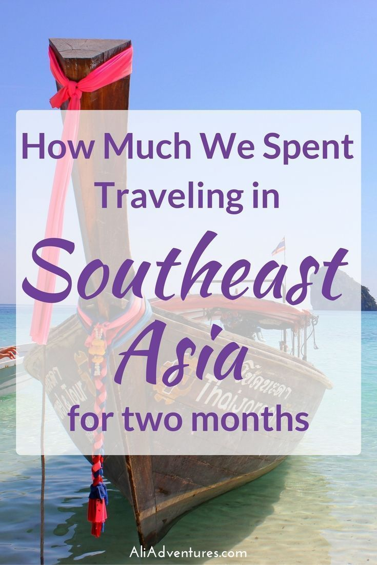 Thailand and its neighbors can be a cheap place to travel while soaking up some sun. Here's how much we spent traveling in Southeast Asia for two months.