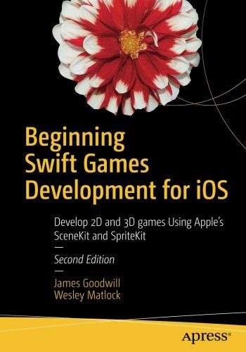 Beginning Swift Games Development for iOS 2nd Edition Pdf Download e-Book