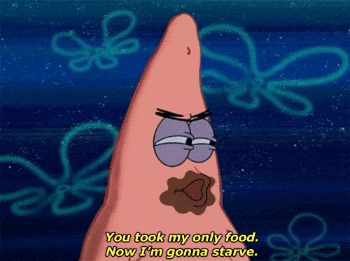 It's important to eat a balanced diet. | Community Post: 17 Important Life Lessons We Learned From Patrick Star