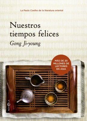 """""""Nuestros tiempos felices"""" de Gong Ji-young, más que una apuesta nuestra, es simplemente el placer de poder trasmitiros con la publcación de su nuevo libro, una realidad. La de una escritora coreana que, a día de hoy, lleva vendidos 20 millones de ejemplares de su obra en todo Asia. Algo grande nos estábams perdiendo ¿verdad?."""