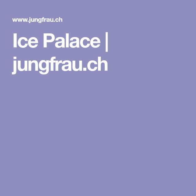 Ice Palace | jungfrau.ch