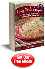 Easy Pasta Recipes: 31 Best Pasta Recipes with Chicken, Beef, and More Free eCookbook