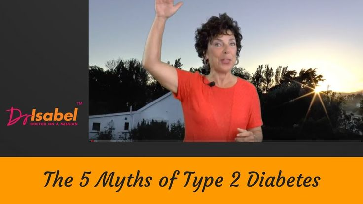 The 5 Myths of Type 2 Diabetes