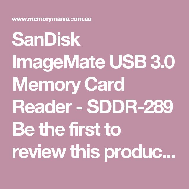 SanDisk ImageMate USB 3.0 Memory Card Reader - SDDR-289 Be the first to review this product  Sign up for price alert 5 Availability: Buy NOW to secure at today's price Regular Price: $119.00 Special Price $49.69