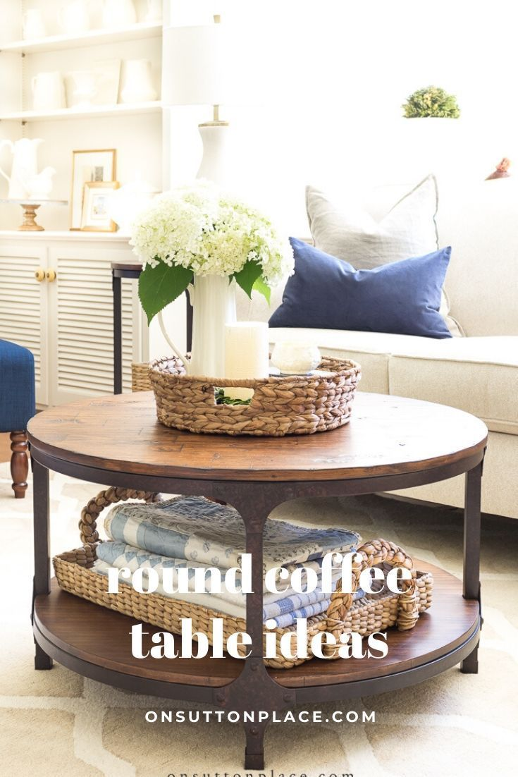 Simple Round Coffee Table Styling Ideas On Sutton Place In 2020