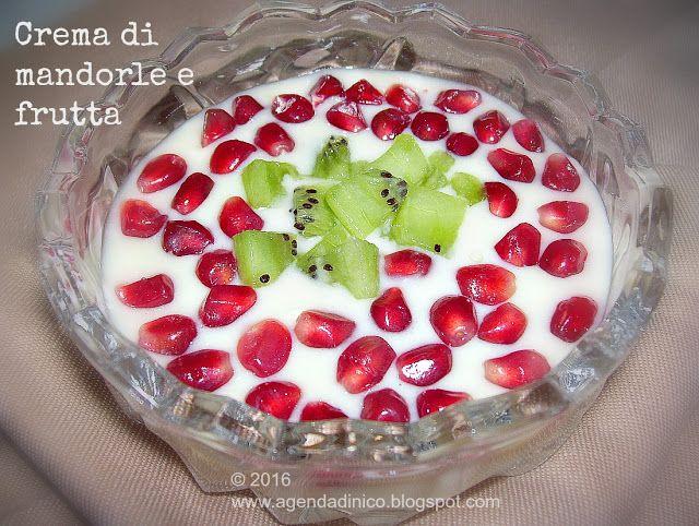 Agenda di Nico: Crema di mandorle e frutta
