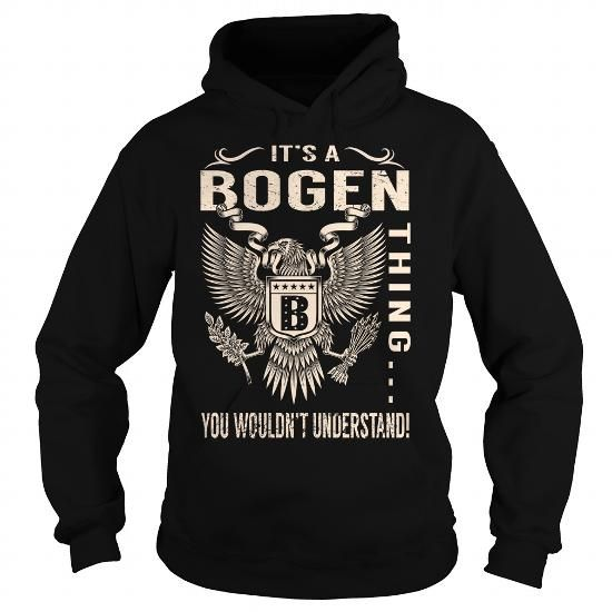 Its a BOGEN Thing You Wouldnt Understand - Last Name, Surname T-Shirt (Eagle) #name #tshirts #BOGEN #gift #ideas #Popular #Everything #Videos #Shop #Animals #pets #Architecture #Art #Cars #motorcycles #Celebrities #DIY #crafts #Design #Education #Entertainment #Food #drink #Gardening #Geek #Hair #beauty #Health #fitness #History #Holidays #events #Home decor #Humor #Illustrations #posters #Kids #parenting #Men #Outdoors #Photography #Products #Quotes #Science #nature #Sports #Tattoos…