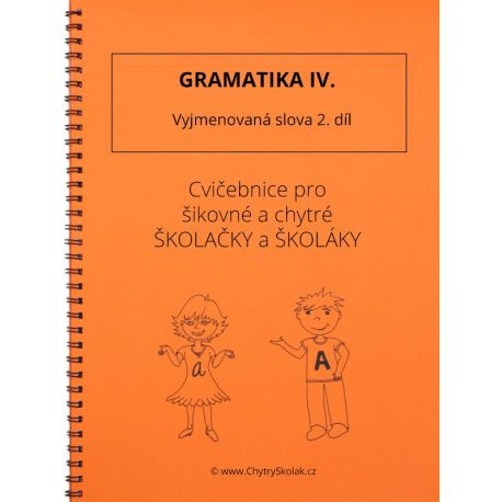 Gramatika IV - Vyjmenovaná slova 2. díl