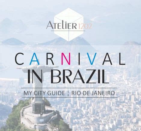 "CARNIVAL IN BRAZIL – HOW TO ""JUMP IT"" LIKE A LOCAL! Part 1: Rio de Janeiro"