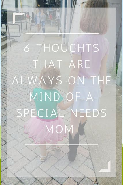 Being a mom is a challenge. Being a special needs mom is an obstacle course of challenges, with an almost-constant screaming child in the background. Read on to find out the thoughts that special needs mom's struggle with every day.