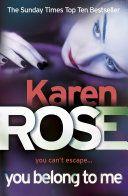You Belong To Me (The Baltimore Series Book 1) - Karen Rose - Google Books