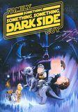 Family Guy: Something, Something, Something Darkside [DVD]