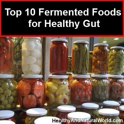 Top 10 Fermented Foods for Healthy Gut
