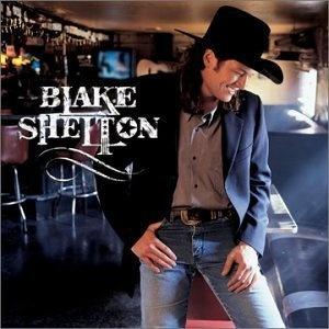 Blake Shelton ~ Blake Shelton,