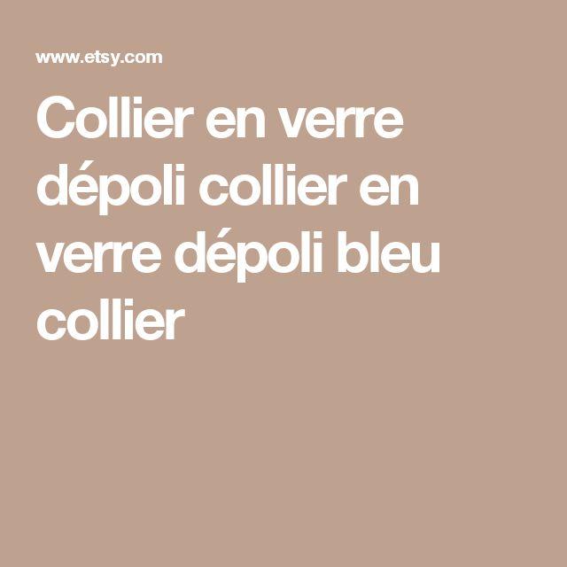 Collier en verre dépoli collier en verre dépoli bleu collier