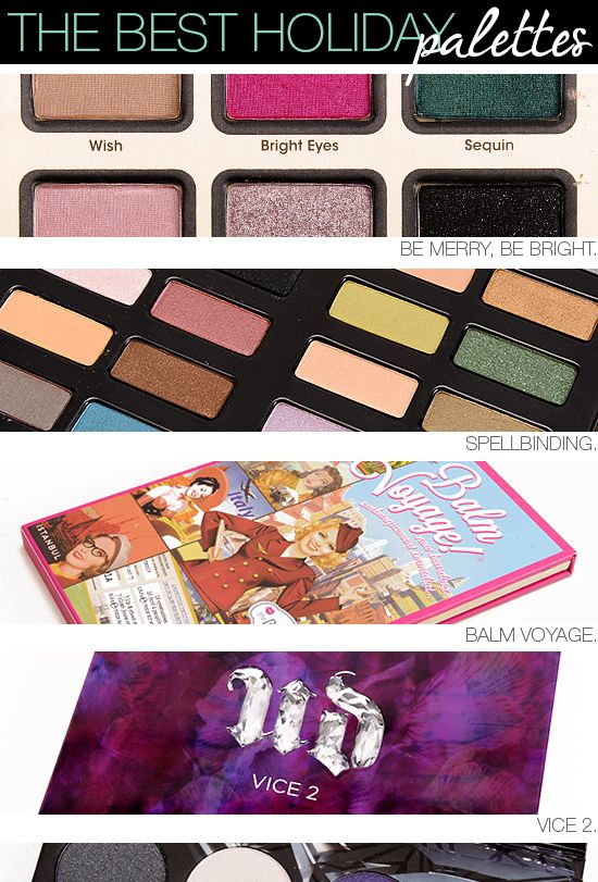Best Holiday Makeup Palettes to buy this year!