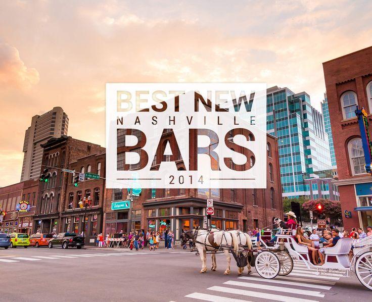 Top 8 new bars in nashville
