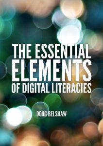 The Essential Elements of Digital Literaciesc v 0.6