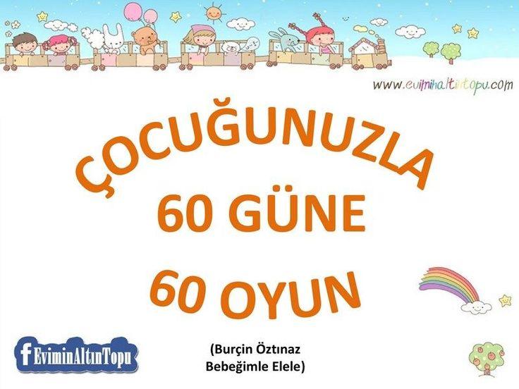 Çocuğunuzla 60 Güne 60 Oyun Önerisi | Evimin Altın Topu