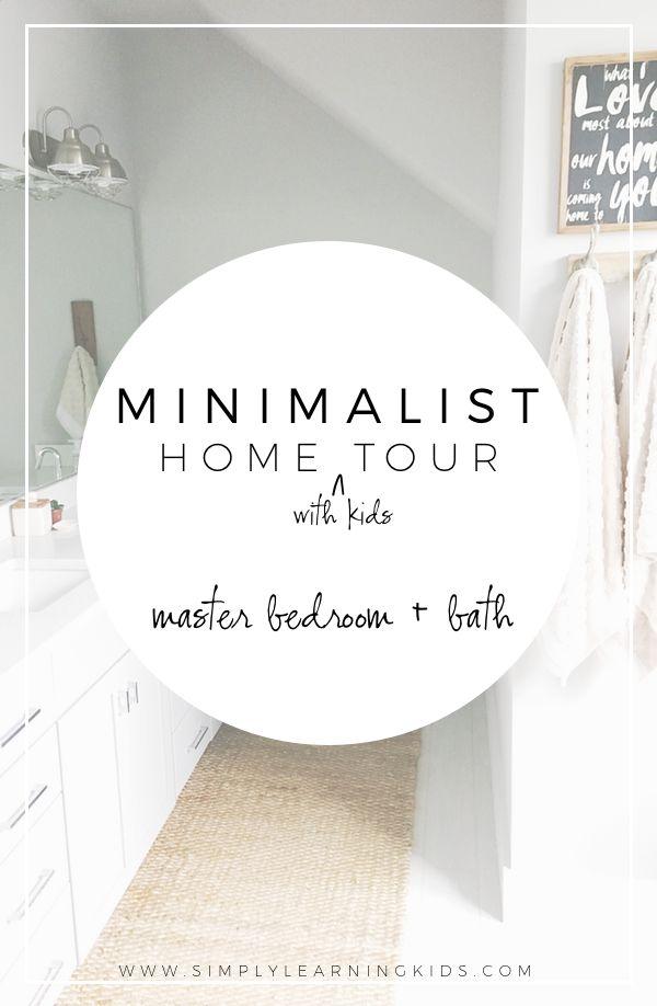 Minimalist Home Tour Master Bedroom Bath