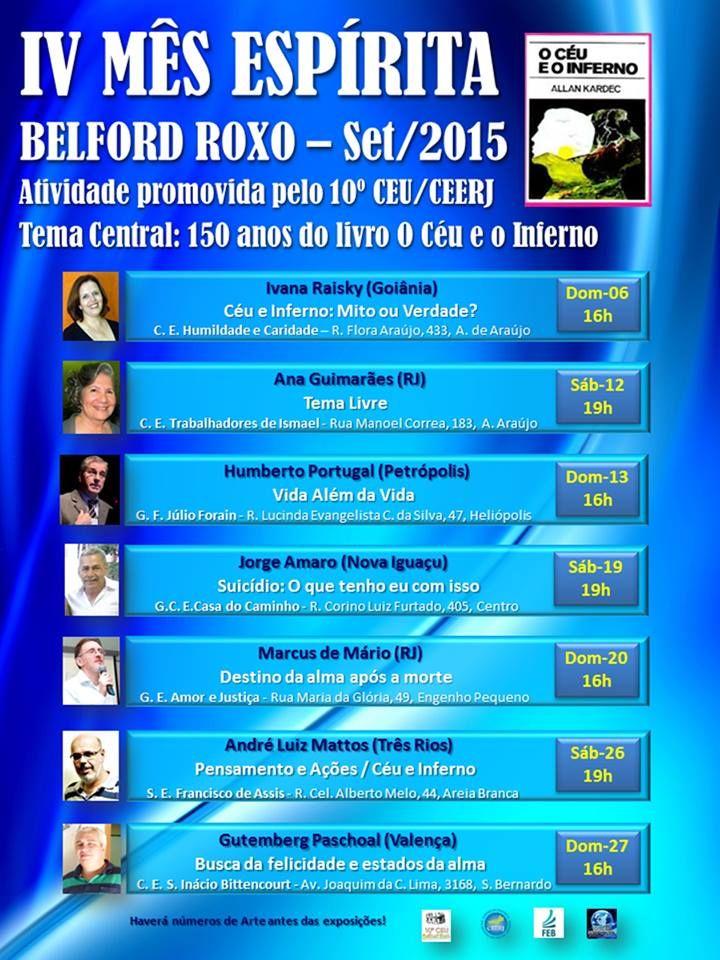 10o.CEU/CEERJ Convida para o IV Mês Espírita de Belford Roxo - RJ - http://www.agendaespiritabrasil.com.br/2015/07/31/10o-ceuceerj-convida-para-o-iv-mes-espirita-de-belford-roxo-rj/