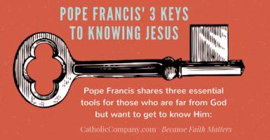 Tijdens een van deze wekelijkse die Angelus eerder dit jaar adressen, gedeeld paus Francis drie essentiële hulpmiddelen voor diegenen die ver weg van Jezus maar die een verlangen hebben om beter te leren kennen van hem: