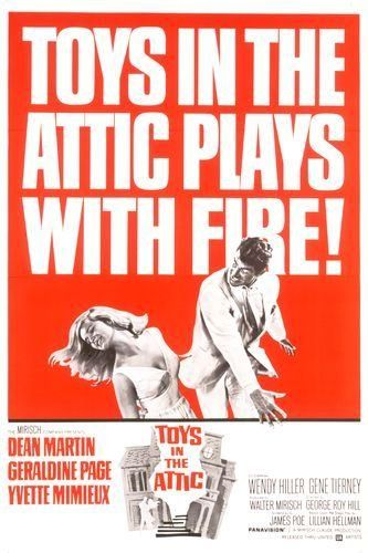 Dean Martin, Geraldine Page, Yvette Mimieux. Director: George Roy Hill. IMDB: 7.0 ____________________ http://en.wikipedia.org/wiki/Toys_in_the_Attic_%281963_film%29 http://www.rottentomatoes.com/m/toys_in_the_attic/ http://www.tcm.com/tcmdb/title/25710/Toys-in-the-Attic/ Article: http://www.tcm.com/tcmdb/title/25710/Toys-in-the-Attic/articles.html http://www.allmovie.com/movie/toys-in-the-attic-v50646