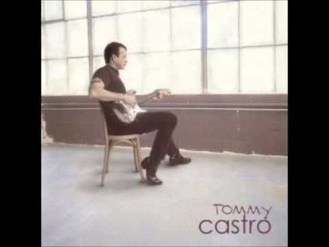 Tommy Castro,If I Had A Nickel