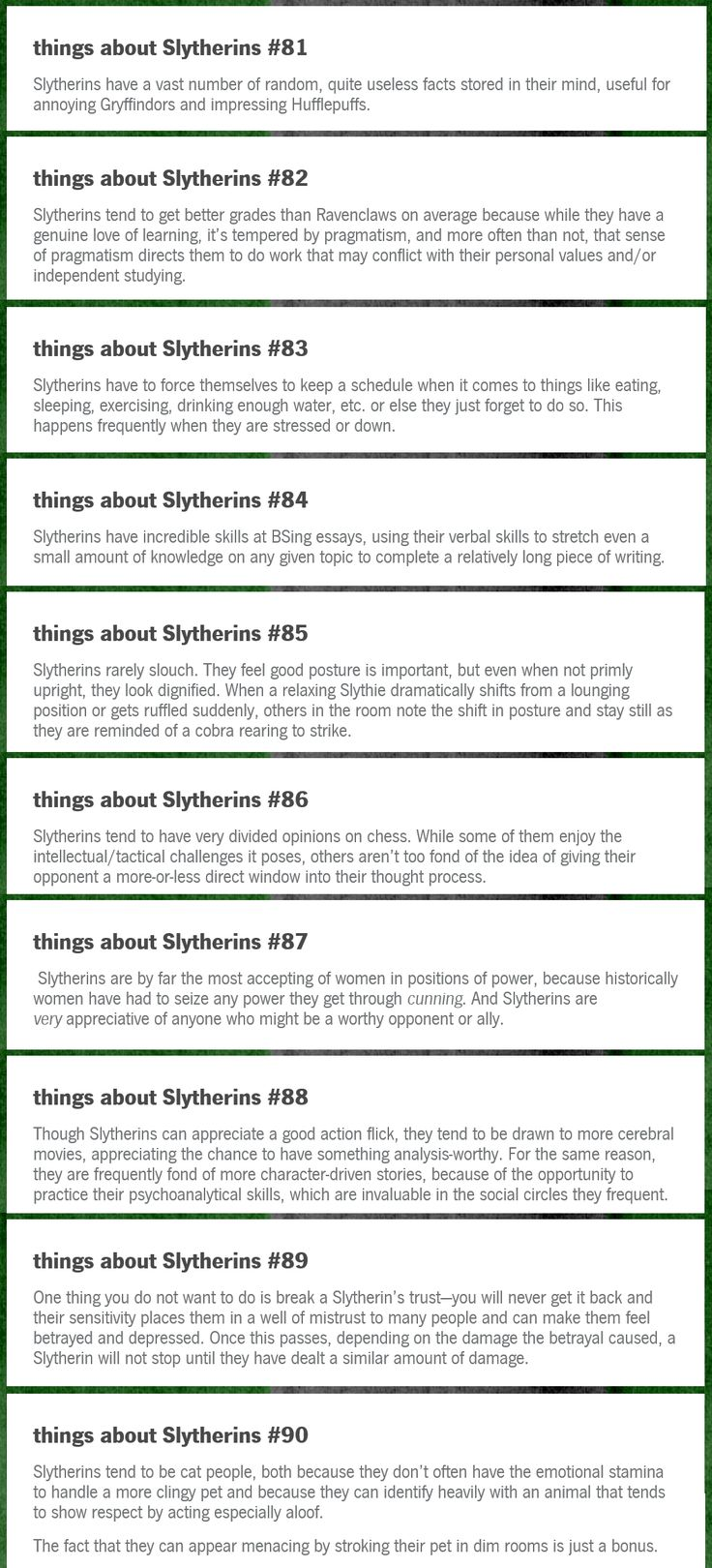I'm a Slytherpuff and these are all very true ( apart from the posture, I slouch more than I would like.)