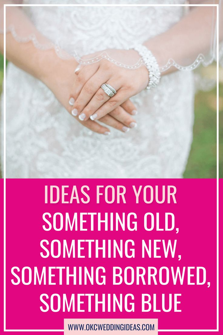 Ideas For Your Something Old, Something New, Something Borrowed, Something Blue  //  OKC Wedding Ideas