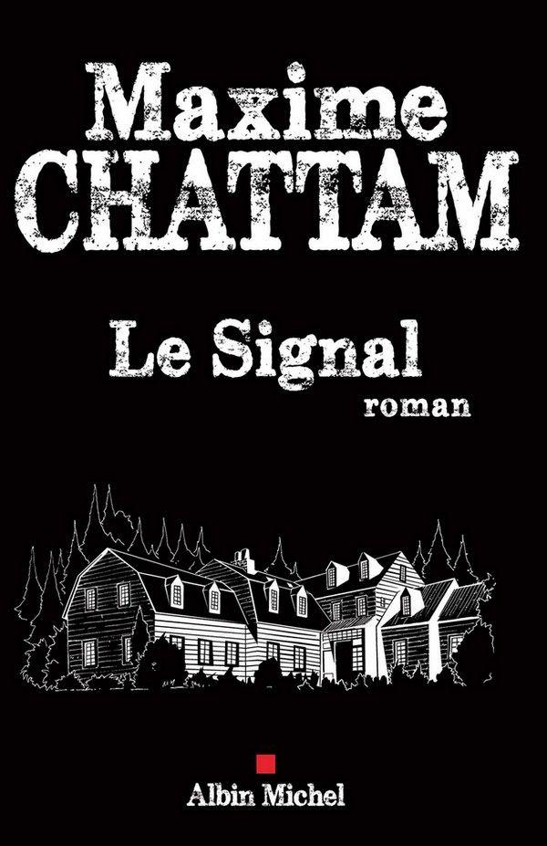 Dernier Livre De Maxime Chattam : dernier, livre, maxime, chattam, Signal, Maxime, Chattam, Chattam,, Livres, Lire,, Livre, Thriller