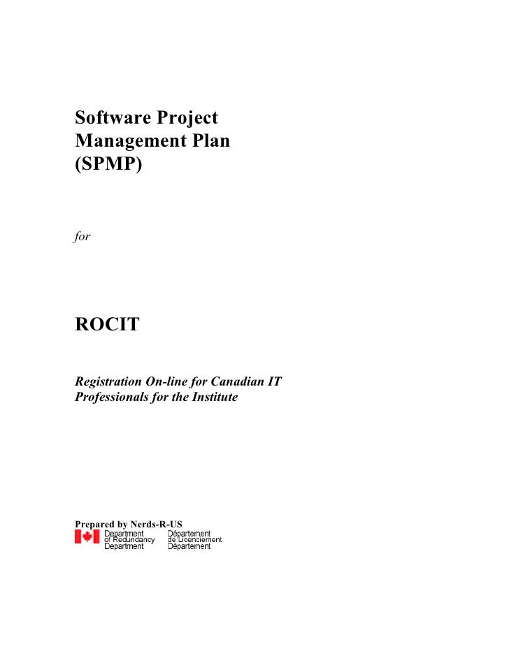Software Project Management Plan (SPMP)   for     ROCIT  Registration On-line for Canadian IT Professionals for the Instit...