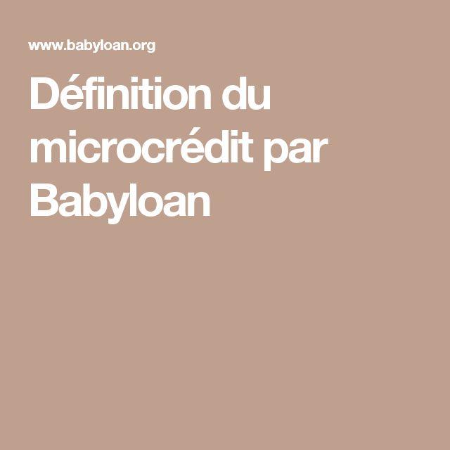 Définition du microcrédit par Babyloan