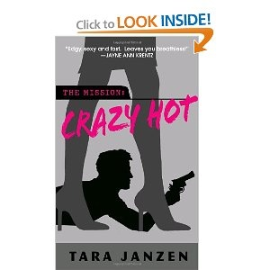 crazy hot series by tara janzen