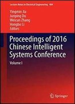 Proceedings Of 2016 Chinese Intelligent Systems Conference: Volume I (lecture Notes In Electrical Engineering) free ebook