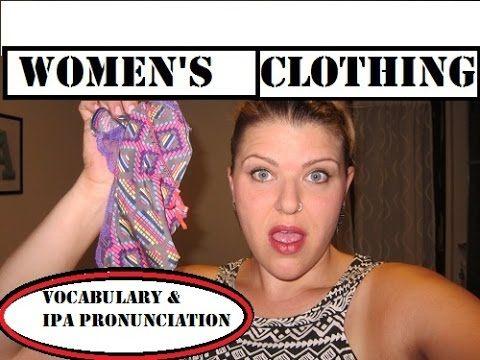 Women's Clothing & Pronunciation | Ladies Learn English ♡
