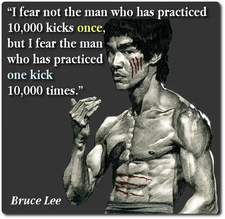 Practice Quotes: Great Quote By Bruce Lee