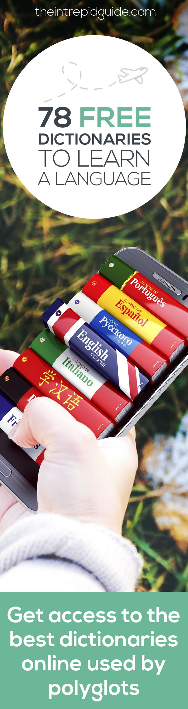 Want to Learn a Language Fast Like a Polyglot? Then you need these 78 FREE dictionaries