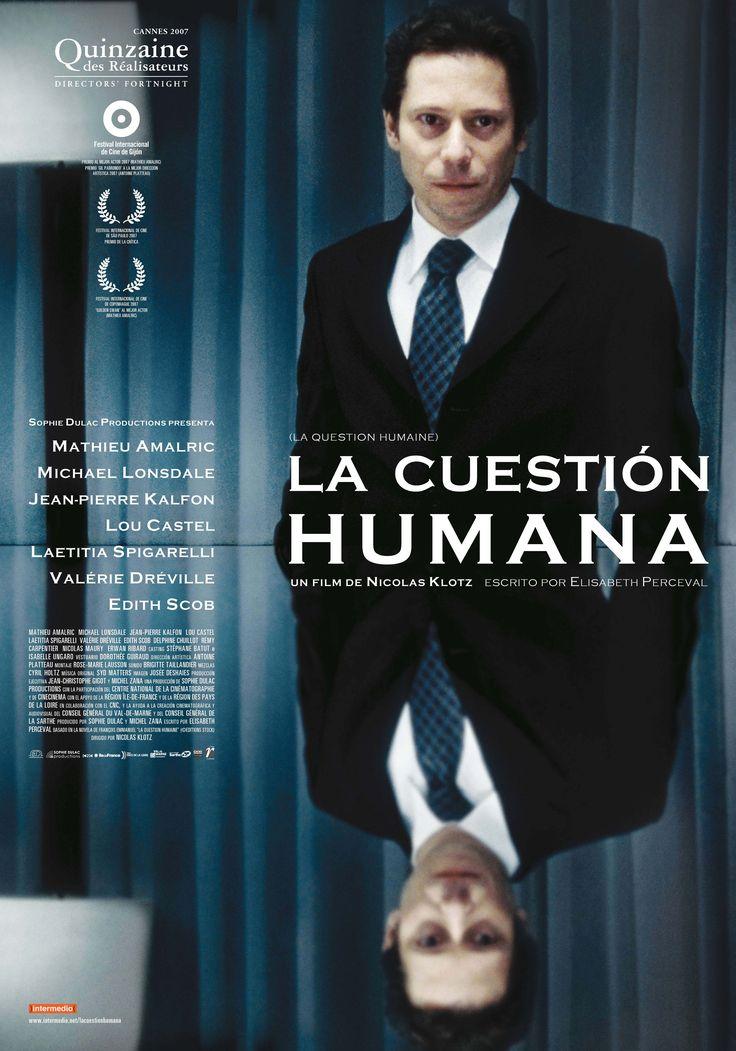 La cuestión humana de Nicolas Klotz, Francia, 2007.