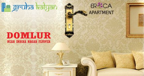 GruhaKalyan Introducing ERICA, Fully Automated Houses at Domlur (Near Indira Nagar flyover) Available Both 2 & 3BHK Flats/Apartments.
