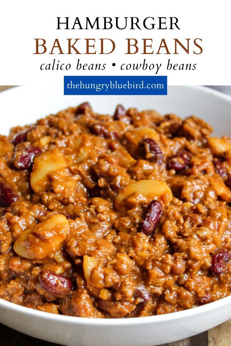 Calico Beans Recipe With Ground Beef And Bacon The Hungry Bluebird Recipe In 2020 Baked Bean Recipes Calico Baked Beans Baked Beans