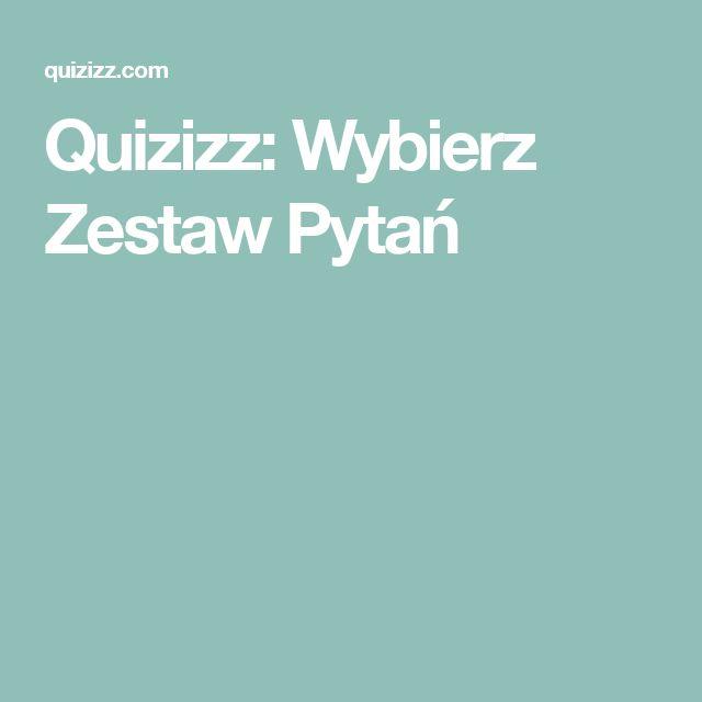 Quizizz: Wybierz Zestaw Pytań
