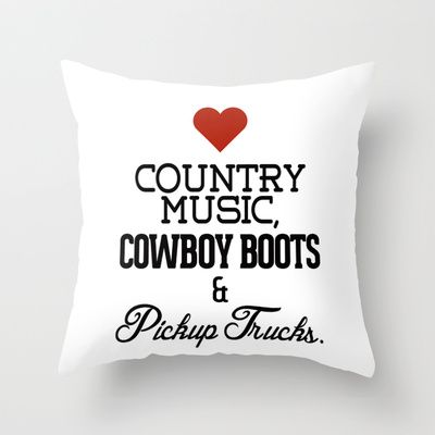Love Country Music, Cowboy Boots & Pickup Trucks Throw Pillow by RexLambo - $20.00