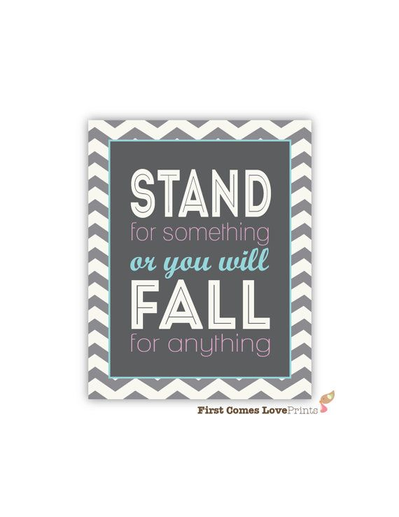 Stand for Something Chevron Quote Poster by FirstComesLovePrints, $15.00